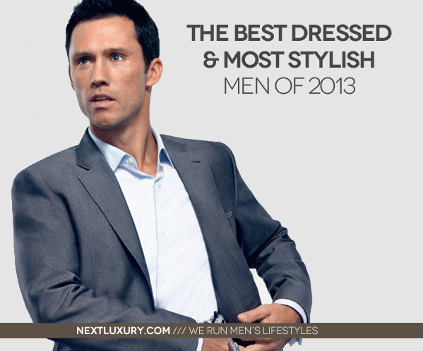 Die besten gekleideten und stilvollsten Männer von 2013
