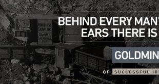 Hinter den Ohren jedes Mannes wartet eine Goldmine darauf, entdeckt zu werden